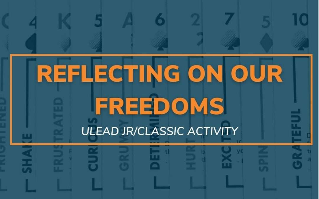 Reflecting on our Freedoms